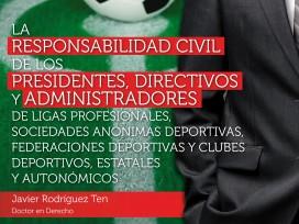 """Derecho Deportivo """"La responsabilidad civil """" [Versión Kindle]"""