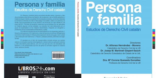 Persona y Familia. Estudios de Derecho Civil catalán