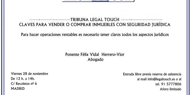 Tribuna Legal Touch: Claves para vender o comprar inmuebles con seguridad jurídica