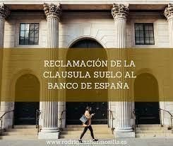 Pasos para reclamar la cláusula suelo ante el Banco de España