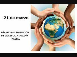 La dignidad del ser humano: 21 de marzo, Día internacional de la eliminación de la discriminación racial
