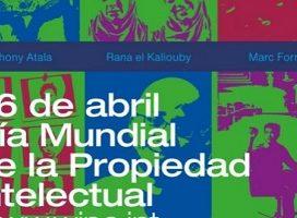 Día Mundial de la Propiedad Intelectual: 26 de abril