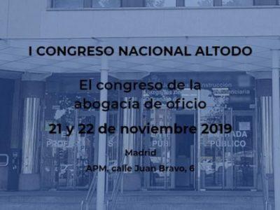 """El 21 y 22 de noviembrede 2019ALTODO celebra su 1º Congreso: """"EL CONGRESO DE LA ABOGACÍA DE OFICIO"""""""