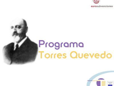 Abierta convocatoria para obtener las ayudas Torres Quevedo