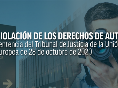 Presentar una fotografía como prueba judicial no vulnera los derechos de autor (STJUE 28-10-2020)